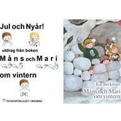 Jul och Nyår - utdrag från boken Måns och Mari om vintern - Barnbok med tecken för hörande barn (E-bok, 2012)
