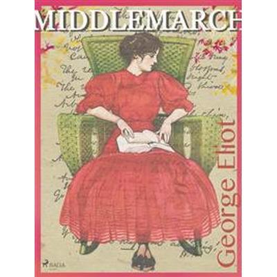 Middlemarch (Ljudbok nedladdning, 2017)