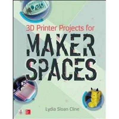 3D Printer Projects for Makerspaces (Pocket, 2017)
