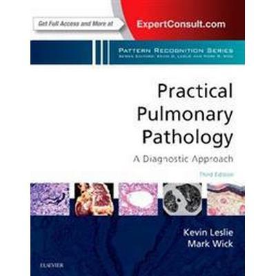 Practical Pulmonary Pathology (Inbunden, 2017)