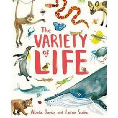The Variety of Life (Inbunden, 2017)