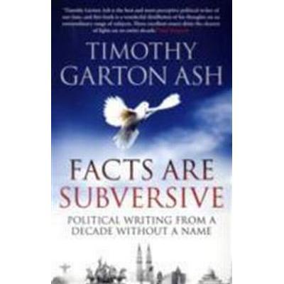 Facts are Subversive (Häftad, 2010)