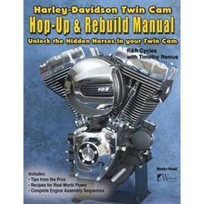 Harley-davidson Twin Cam, Hop-up & Rebuild Manual (Pocket, 2017)