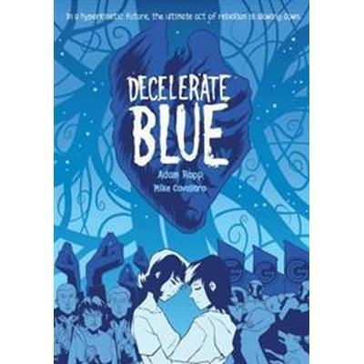 Decelerate Blue (Pocket, 2017)