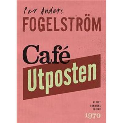 Café Utposten (E-bok, 2015)