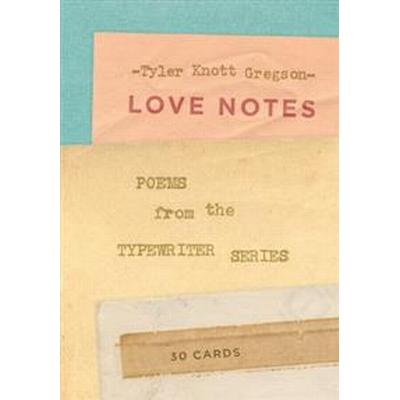 Love Notes: 30 Cards (Postcard Book): Poems from the Typewriter Series (Häftad, 2016)