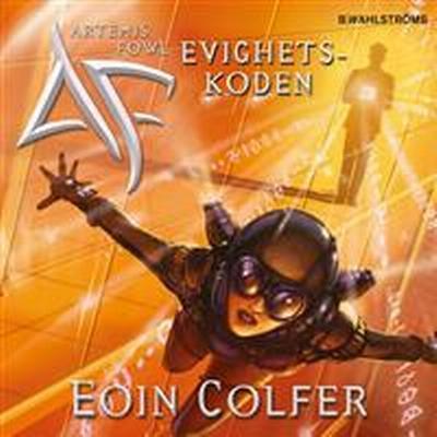 Artemis Fowl 3 - Evighetskoden (Ljudbok nedladdning, 2016)