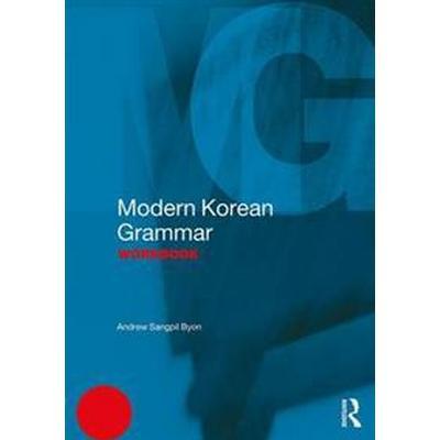 Modern Korean Grammar Workbook (Pocket, 2017)