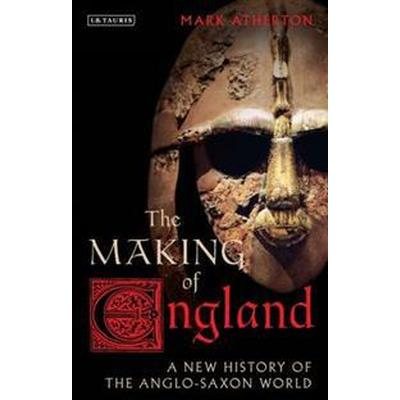 The Making of England (Inbunden, 2017)