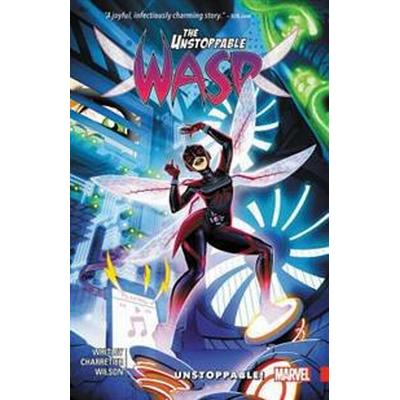 The Unstoppable Wasp Vol. 1: Unstoppable (Häftad, 2017)