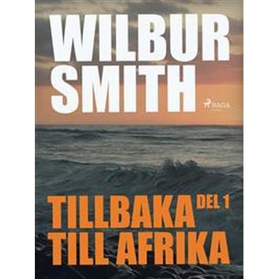 Tillbaka till Afrika del 1 (E-bok, 2017)