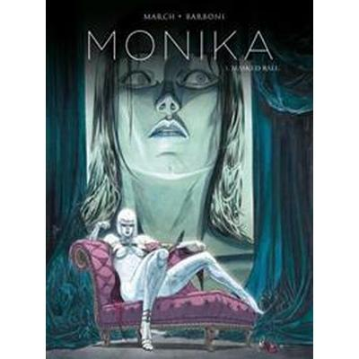 Monika: Masked Ball (Inbunden, 2016)