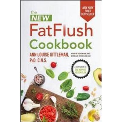The New Fat Flush Cookbook (Inbunden, 2017)