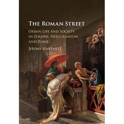 The Roman Street (Inbunden, 2017)