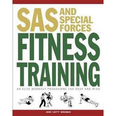 SAS and Special Forces Fitness Training (Häftad, 2016)