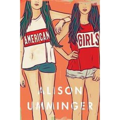 American Girls (Häftad, 2017)