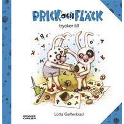 Prick och Fläck trycker till (E-bok, 2015)