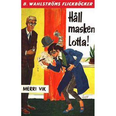 Lotta 18 - Håll masken, Lotta! (E-bok, 2017)