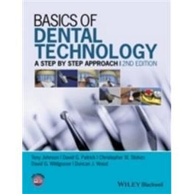 Basics of Dental Technology: A Step by Step Approach (Häftad, 2015)