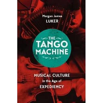 The Tango Machine (Pocket, 2016)