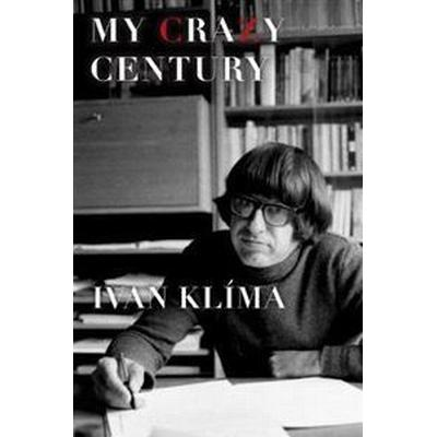My Crazy Century (Häftad, 2014)