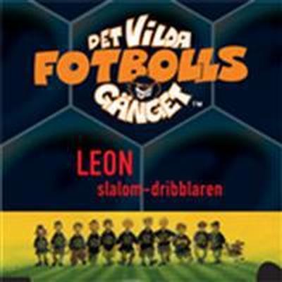 Det vilda fotbollsgänget - Leon (Ljudbok nedladdning, 2015)