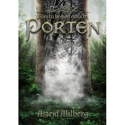 Porten (E-bok, 2016)