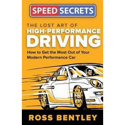The Lost Art of High-Performance Driving (Pocket, 2017)