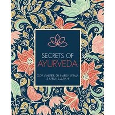 Secrets of Ayurveda (Häftad, 2017)
