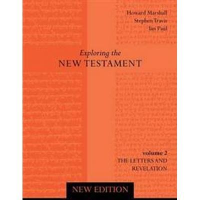 Exploring the New Testament (Häftad, 2011)
