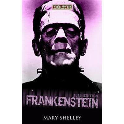 Frankenstein (1818 edition) (E-bok, 2014)