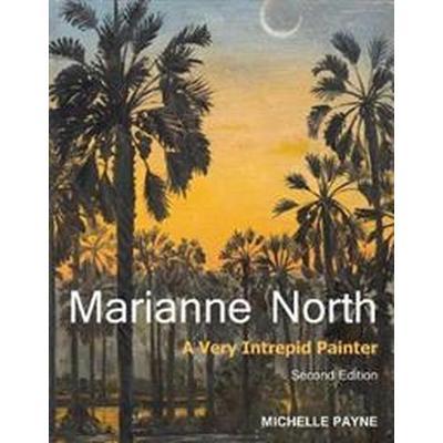 Marianne North (Inbunden, 2016)