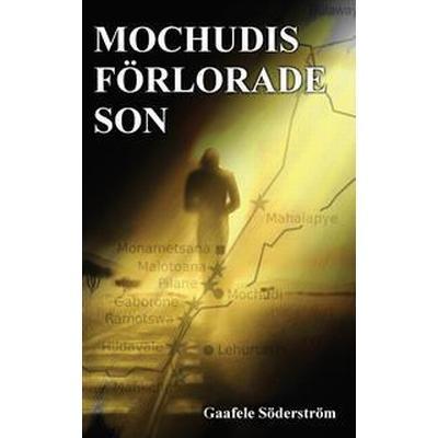 Mochudis Förlorade Son (Häftad, 2016)