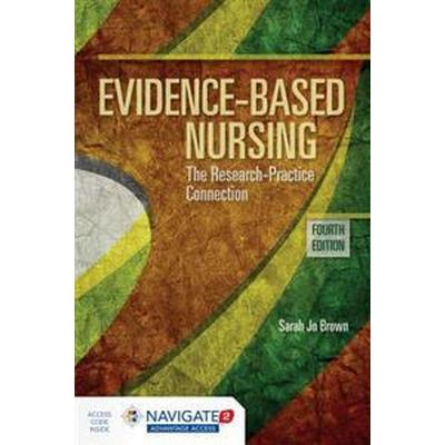 Evidence-Based Nursing (Inbunden, 2016)