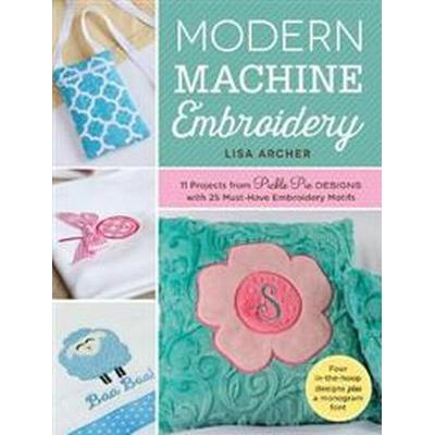 Modern Machine Embroidery (Pocket, 2016)