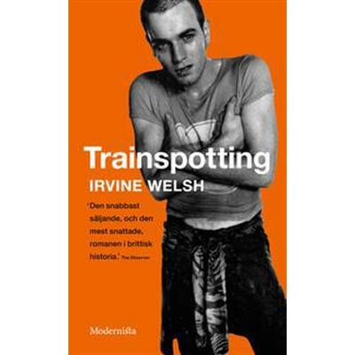 Trainspotting (E-bok, 2012)