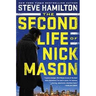 The Second Life of Nick Mason (Häftad, 2017)