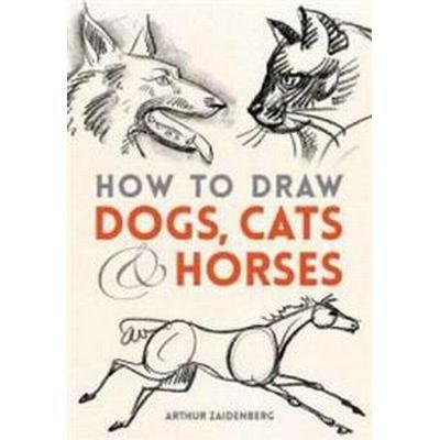 How to Draw Dogs, Cats, and Horses (Häftad, 2014)