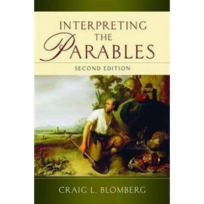 Interpreting the Parables (Häftad, 2012)