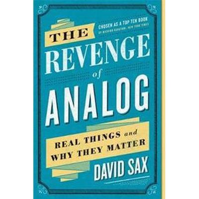 The Revenge of Analog (Häftad, 2017)