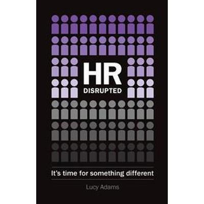 HR: Disrupted (Häftad, 2017)