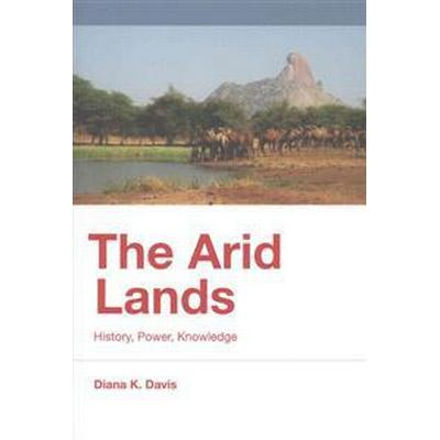 The Arid Lands (Inbunden, 2016)