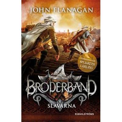 Broderband 4 - Slavarna (E-bok, 2016)