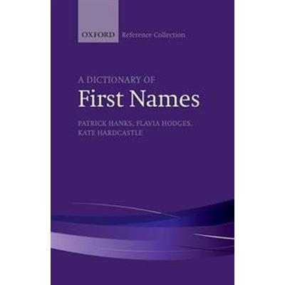 A Dictionary of First Names (Inbunden, 2016)