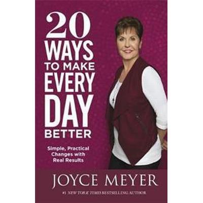 20 Ways to Make Every Day Better (Häftad, 2017)