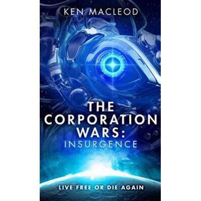 The Corporation Wars: Insurgence (Pocket, 2016)