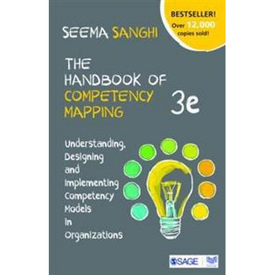 The Handbook of Competency Mapping: Understanding, Designing and Implementing Competency Models in Organizations (Häftad, 2016)