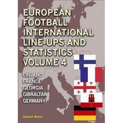 European Football Line-Ups and Statistics (Häftad, 2017)