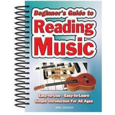 Beginner's Guide to Reading Music: Easy to Use, Easy to Learn; A Simple Introduction for All Ages (Häftad, 2011)