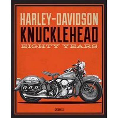 Harley-Davidson Knucklehead (Inbunden, 2016)